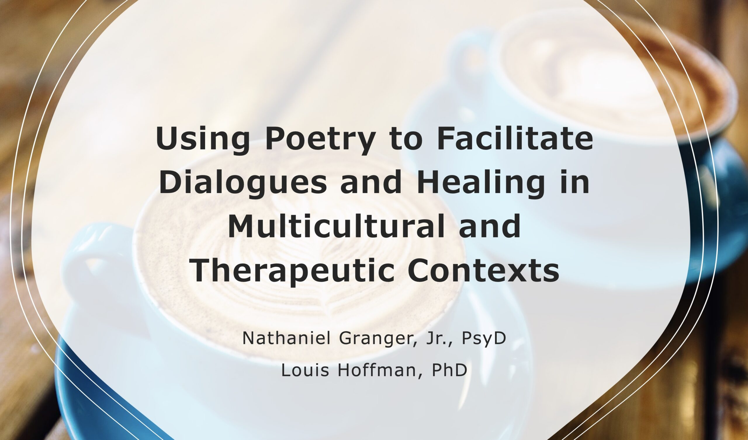 Using Poetry to Facilitate Dialogues and Healing in Multicultural Contexts (Archived Version) Image
