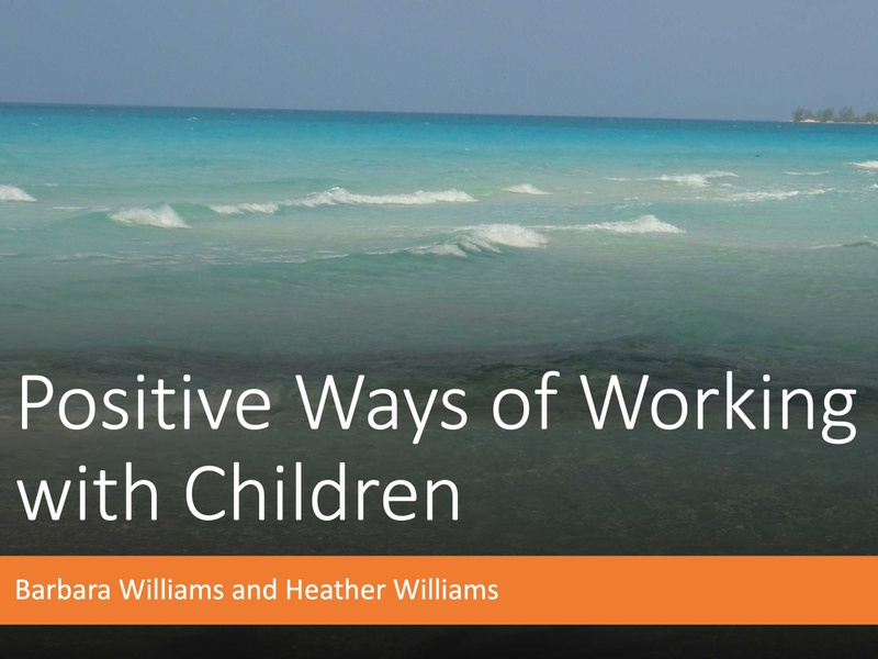 Positive Ways of Working with Children - Barbara & Heather Williams (Archived Version) Image